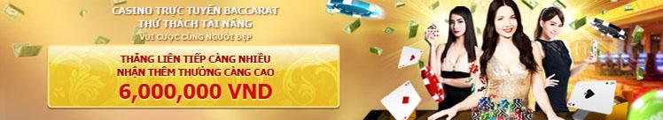 Thử tài Baccarat thưởng lên đến 6,000,000 VNĐ tại 12BET