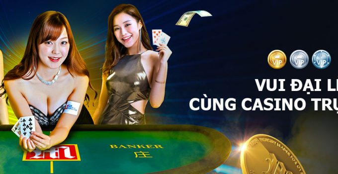 Hoàn cược thua tại Casino trực tuyến