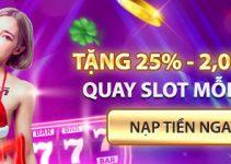 Thưởng 25% hàng ngày tại các trò chơi Slot